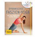 Gräfe und Unzer Verlag GmbH GU Dynamisches Faszien-Yoga mit DVD, 1 St